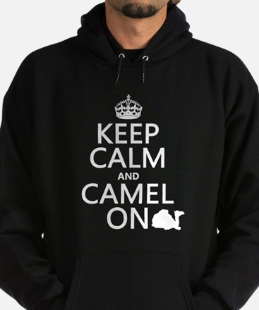 Keep Calm and Camel On Hoody