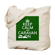 Keep Calm and Caravan On Tote Bag