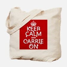 Keep Calm and Carrie On Tote Bag