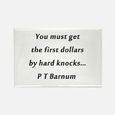 Barnum - First Dollars Magnets
