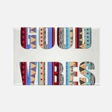 good vibes Rectangle Magnet