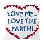 LOVEMELOVEEARTH.png Woven Throw Pillow