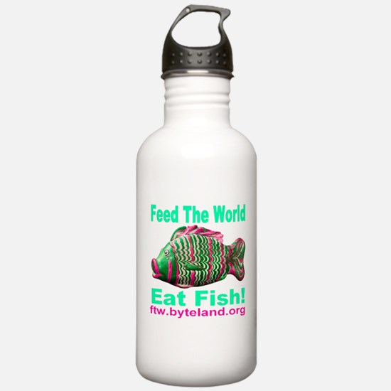 Feed the World Eat Fish! Water Bottle
