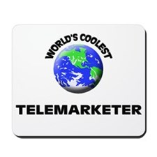 World's Coolest Telemarketer Mousepad