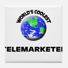 World's Coolest Telemarketer Tile Coaster