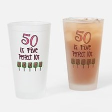 50 is Five Perfect TENS Drinking Glass