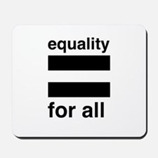 equality for all Mousepad
