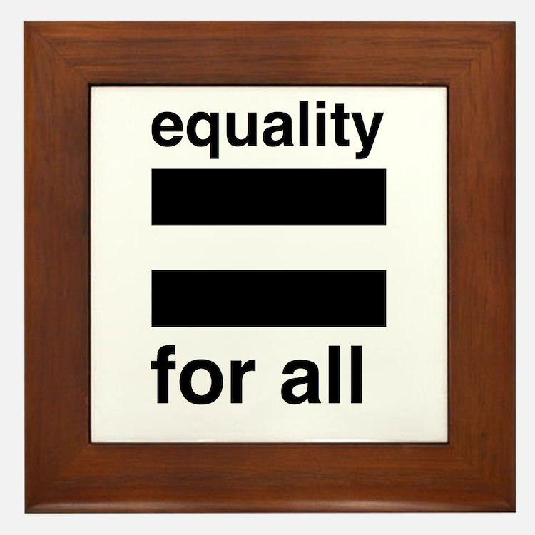 equality for all Framed Tile