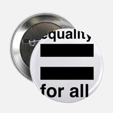 """equality for all 2.25"""" Button"""