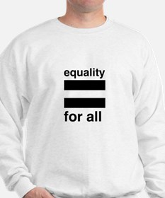 equality for all Sweatshirt
