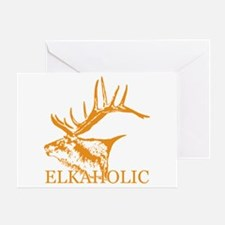 Elkaholic o Greeting Card