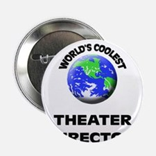 "World's Coolest Theater Director 2.25"" Button"