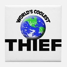 World's Coolest Thief Tile Coaster