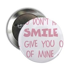 """Give My SMILE - Happy Face 2.25"""" Button"""