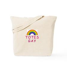 Totes Gay Tote Bag