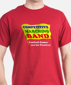 Competitive Marching Band T-Shirt