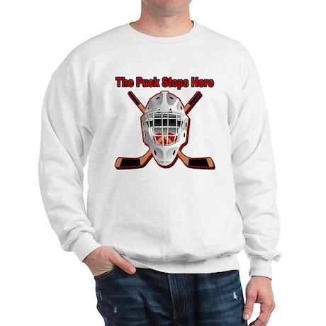 Puck Stops Here Sweatshirt