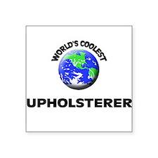 World's Coolest Upholsterer Sticker