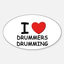 I love drummers drumming Oval Decal