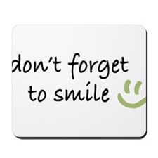 Don't Forget to SMILE - Green Happy Face Mousepad