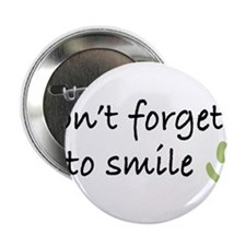 "Don't Forget to SMILE - Green Happy Face 2.25"" But"