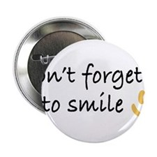 """Don't Forget to SMILE - Yellow Happy Face 2.25"""" Bu"""