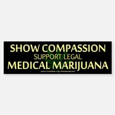 Compassion Medical Marijuana Bumper Bumper Bumper Sticker