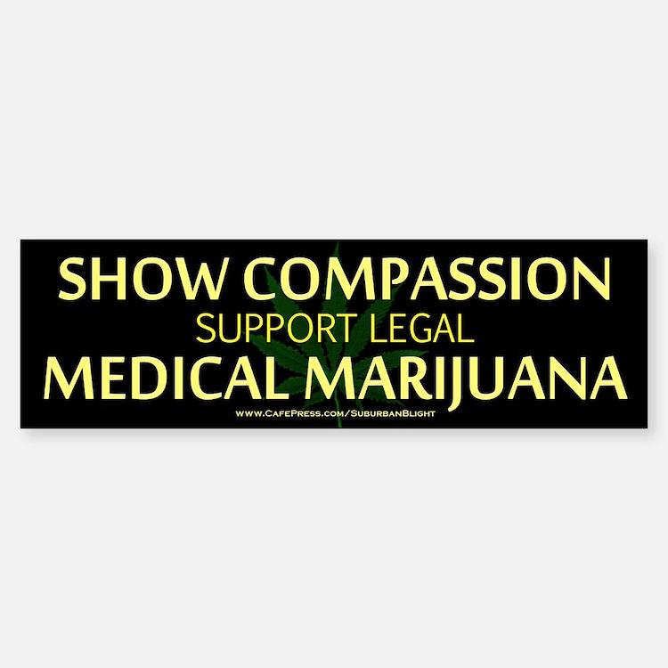 Compassion Medical Marijuana Bumper Bumper Bumper Sticker