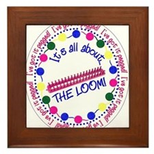 It's All About THE LOOM Framed Tile