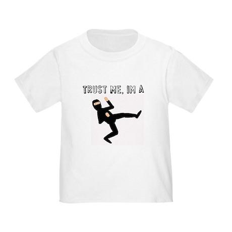 Trust Me, Im A Ninja Toddler T-Shirt