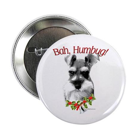 Schnauzer Bah Humbug Button