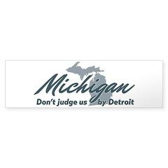 Michigan Dont Judge Bumper Bumper Sticker