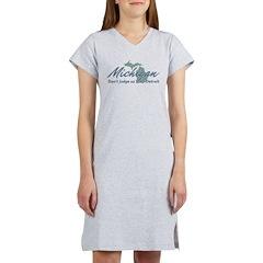 Michigan Dont Judge Women's Nightshirt