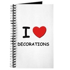 I love decorations Journal