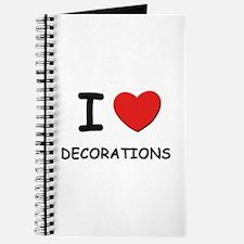 I love decorations Journal