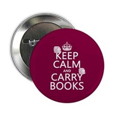 "Keep Calm and Carry Books 2.25"" Button"