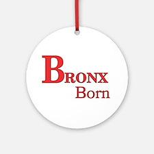 Bronx Born Ornament (Round)