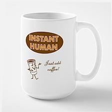 Instant Human Large Mug (design on front & back)