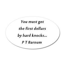 Barnum - First Dollars Wall Decal