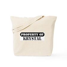 Property of Krystal Tote Bag