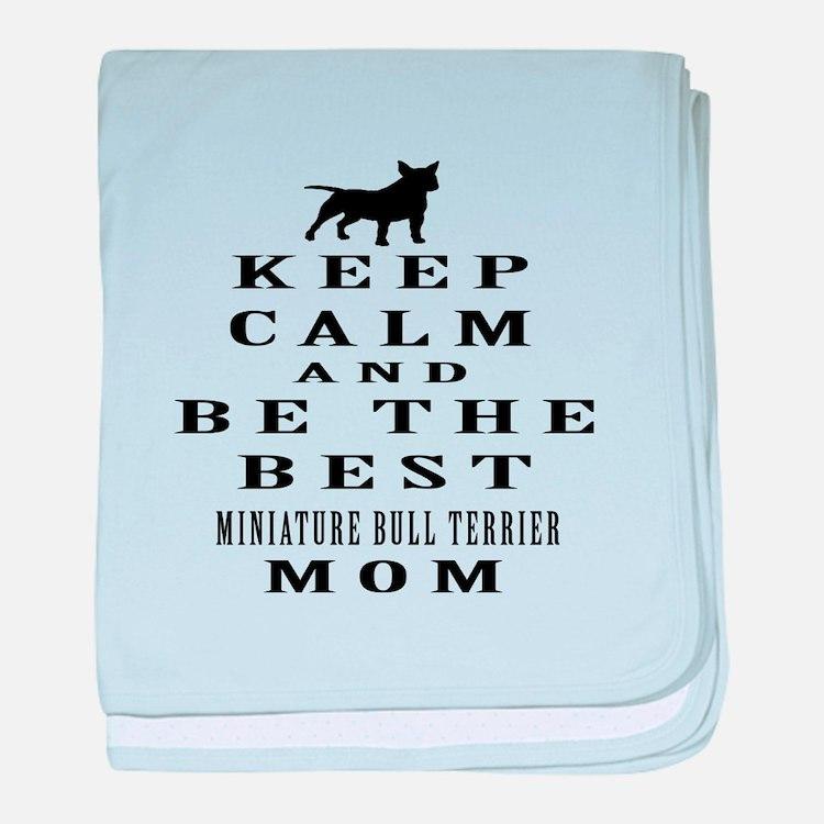 Keep Calm Miniature Bull Terrier Designs baby blan