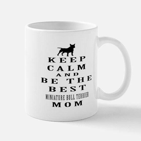 Keep Calm Miniature Bull Terrier Designs Mug