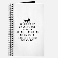 Keep Calm Miniature Bull Terrier Designs Journal