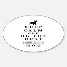 Keep Calm Miniature Bull Terrier Designs Decal
