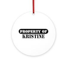 Property of Kristine Ornament (Round)