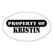 Property of Kristin Oval Decal