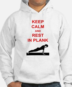Keep Calm and Rest In Plank Hoodie