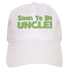 Soon To Be Uncle! Green Baseball Cap