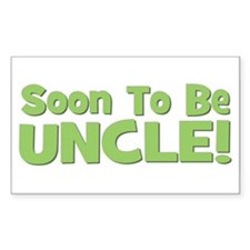 Soon To Be Uncle! Green Rectangle Decal