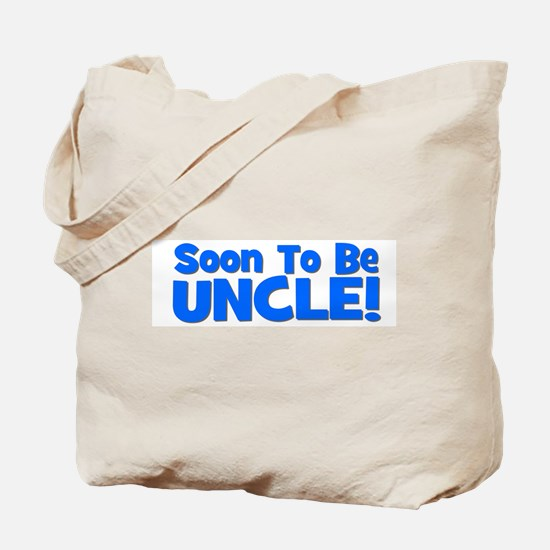 Soon To Be Uncle! Blue Tote Bag